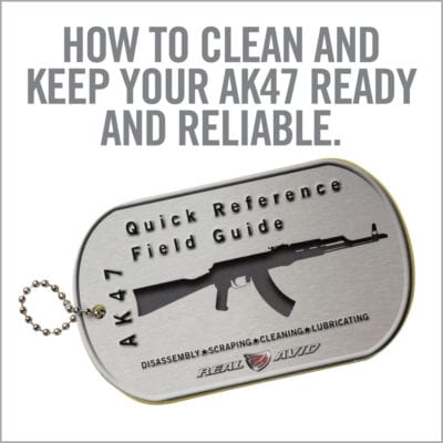 AK47 FIELD GUIDE ™