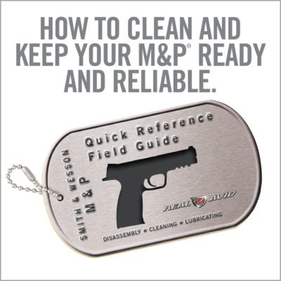 FIELD GUIDE ™ for SMITH & WESSON® M&P®